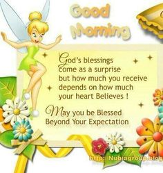 Good Morning beloved Noni♥ Here's praying that all is well with you and J. Love you both♥ Thank you our beloved friend and Tinkerbell too! Morning Love Quotes, Morning Greetings Quotes, Good Night Quotes, Good Morning Good Night, Good Morning Wishes, Morning Messages, Morning Images, Amazing Quotes, Tinkerbell Quotes