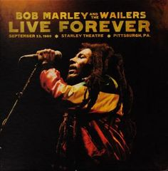 ‎Bob Marley‬ And The Wailers - ‪Live Forever‬ Box Set // 2xCD + 3xLP collection Full live concert mastered from the original reel to reel tape from the concert's mixing board recording. Super Deluxe packaging includes photos from this historic night plus reproduction of the rare ‪UPRISING‬ tour program. Housed in a 12 x 12 book. http://www.discogs.com/sell/item/222285330