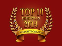 #Top10DietPills2014 #BestDietPills #Top10DietPills #BestOverTheCounterDietPills