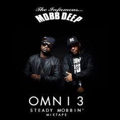 Mobb Deep - Steady Mobbin' (Mixtape)Mobb Deep - Steady Mobbin' (Mixtape)