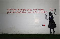 Street art or graffiti has always been an integral part of anarchist culture. Below are some of the best examples of anarchist graffiti from around Britain. Wall Writing, Street Art Graffiti, Street Signs, Street Artists, Mood, Urban Art, Art Google, Les Oeuvres, Amazing Art