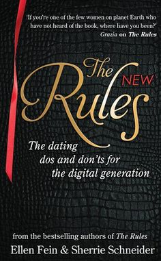 Dating manual The Rules by Ellen Fein and Sherrie Schneider tried to guide a generation of 90s feminists back to the old-fashioned courting ways of the 1950s