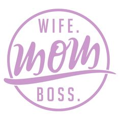 Wife Mom Boss Cuttable Design Cut File. Vector, Clipart, Digital Scrapbooking Download, Available in JPEG, PDF, EPS, DXF and SVG. Works with Cricut, Design Space,  Cuts A Lot, Make the Cut!, Inkscape, CorelDraw, Adobe Illustrator, Silhouette Cameo, Brother ScanNCut and other software.