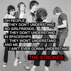 Last Nite by The Strokes