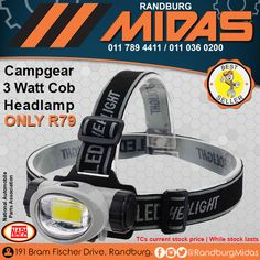 Our awesome Campgear 3 Watt Cob Headlamp produces an impressive 160 lumens and is powered by 3 x AAA which are included.   The best part of it all that it will only set you back R79!
