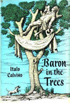 Baron in the Trees - Italo Cavino 9 Amazing Books That Feature Magical Realism   Katharina Hagena