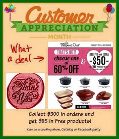 Customer Appreciation pick out anything in catalog for $50 FREE from Pampered Chef in addition to host specials & freebies!