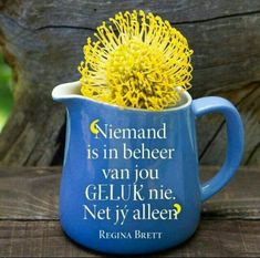 Wisdom Quotes, Qoutes, Meaningful Quotes, Inspirational Quotes, Afrikaanse Quotes, Love Me Quotes, Printable Quotes, Staying Positive, Love Notes