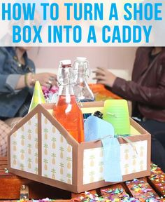 How to turn a shoe box into a caddy