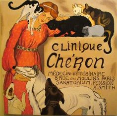 French Posters, Kathryn Smith Art Vintage French Posters, Vintage Images, French Vintage, Pet Clinic, Animal Clinic, Animal Posters, Le Moulin, Vintage Cat, Google Images