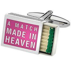 Awwwwwww!!! Talk about Romantic and FUNNY! These Cufflinks say a lot about YOU and the person that gives them to you... A Match Made In Heaven! How Sweet... The True Meaning of this Saying is: