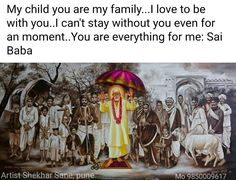 Om Sai Ram Rajaram I love you Baba I always need you. Sai Baba Pictures, God Pictures, Love Dad, My Love, Shirdi Sai Baba Wallpapers, Telugu Inspirational Quotes, Sai Baba Quotes, Baba Image, Sathya Sai Baba