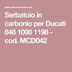 Serbatoio in carbonio per Ducati 848 1098 1198 - cod. MCD042