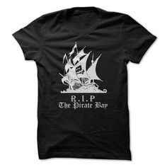 Rip The Pirate Bay T-Shirts, Hoodies (19$ ==►► Shopping Here!)