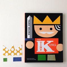 "Modern children's book: ""The Tiny King"" by Taro Miura."