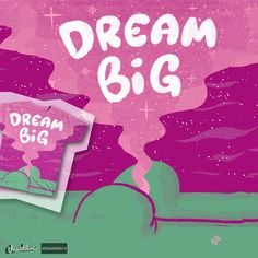Dream Big on Threadless