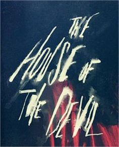The House of the Devil by Neil Kellerhouse