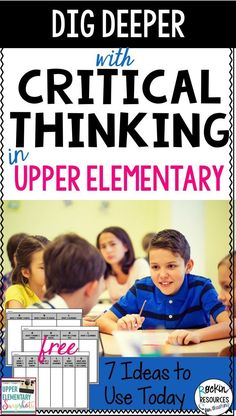 Find 7 ideas great for critiical thinking in the upper elementary classrooms! There are deeper thinking strategies for all subjects Elementary Teacher, Elementary Education, Upper Elementary, Gifted Education, Reading Skills, Teaching Reading, Teaching Ideas, Guided Reading, Teaching Resources