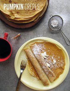 Pumpkin Crepes- oh my, my. Try these with cream cheese or mascarpone and brown sugar.