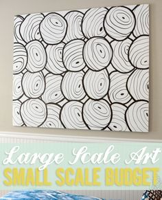 DIY Large Scale Art on a Small Budget | http://heartsandsharts.com/large-scale-art-on-a-small-budget/