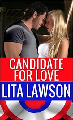 Candidate For Love (Classic Romance Collection Book 2) - Kindle edition by Lita Lawson. Literature & Fiction Kindle eBooks @ Amazon.com.