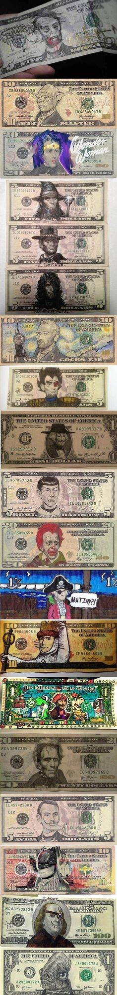if I ever found cool money like this, I wouldn't spend it. so people, start drawing so I can find some!
