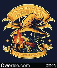 Strong Independent Black Mage by Tchuk | via Qwertee