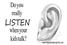 Do you really listen when your kids talk? via The Pennington Point #parenting