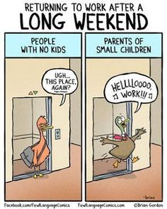 hope you had a great holiday weekend brian gordon parent humor mommy humor
