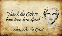 Alexander the Great Leadership Quotes Photos. Posters, Prints and Wallpapers Alexander the Great Leadership Quotes Alexander The Great Quotes, Classical Athens, Alexandre Le Grand, City Of God, Greek Quotes, Greek Sayings, Laugh At Yourself, Meaningful Life, Positive Words