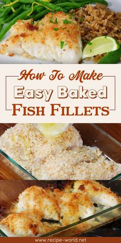 Fish fillets are easy to make, delicious, healthy and versatile. Bake some fish fillets and pair with pasta. Place some rice in a bowl and top off with sliced fish fillet. How To Make Easy Baked Fish Fillets - Cod Recipes Oven, Fish Filet Recipes, Easy Baked Fish Recipes, Fresh Fish Recipes, Seafood Recipes, Cod Fillet Recipes, Recipes With Fish Fillets, Recipe For Baked Fish, Baked Whiting Fish Recipes