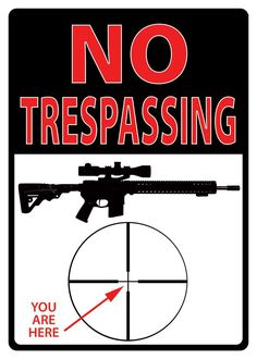 """(RE1498) """"No Trespassing - You Are Here"""" Western Tin Sign"""