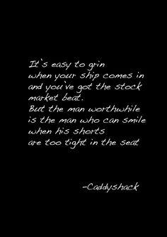 caddyshack wisdom