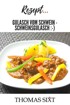 Recipe for pork goulash from German chef Thomas sixt . Meat selection, side dishes, Austrian pork goulash and Hungarian pork goulash. All delicious infos here! Pork Goulash, Goulash Recipes, Pork Recipes, Vegetable Puree, Professional Chef, Side Dishes, Bacon, Stuffed Peppers