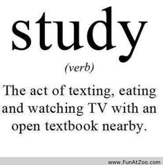 Study – Funny Saying - Funny Picture ... but really though