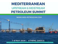 Med Oil & Gas Summit on 7th and 8th May 2018 in Athens   The Official Med Petroleum Summit will be held in Athens under the Auspices and the full endorsement of the Hellenic Hydrocarbon Resources Management Company.   #Conference #Education #Investime #NaturalGas #Oil #Promo