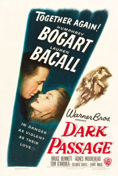 "Movie Posters:Film Noir, Dark Passage (Warner Brothers, 1947). One Sheet (27.5"" X 41"").. ..."