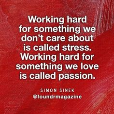 Truth!! Love what u do, do what u luv equals happiness!