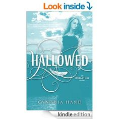 Cynthia Hand - Hallowed (Unearthly Book 2)