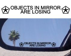 "(2) Mirror Decals OBJECTS IN MIRROR ARE LOSING for CHRYSLER PROWLER 300 C SRT-8 HEMI CROSSFIRE PT CRUISER CIRRUS SEBRING LEBARON TOWN & COUNTRY IMPERIAL ASPEN 300C LHS ROYAL NEWPORT GEN NEW YORKER PACIFICA CONCORDE CORDOBA SARATOGA NEWPORT CONQUEST by chrysler. $4.99. 4"" decal"