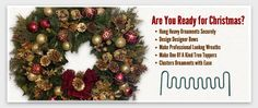 The Ornamator - Create designer bows and cluster ornaments on Christmas tree's and wreaths.