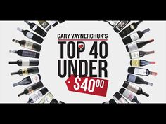 Gary Vaynerchuk's Top 40 Under $40 - Wine Library