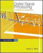 Digital Signal Processing: A Computer-Based Approach 2e with DSP Laboratory using MATLAB