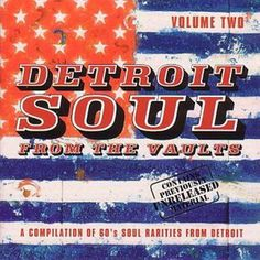 DETROIT SOUL FROM THE VAULTS VOLUME 2 Various Artists NORTHERN SOUL CD (GOLDMINE