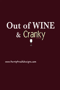 You get hangry without food...Me too, but with wine! T-shirt from Turnip Truck Designs