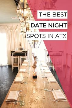 Date nights are special, and the places you go should be also. Here are 21 best date night spots in Austin, Texas. #austintexas #visitaustin #atxeats