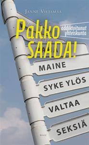 Janne Viljamaa- -Pakko saada!