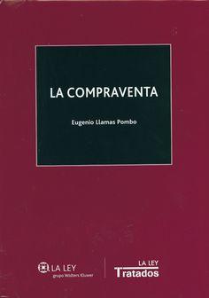 La compraventa / Eugenio Llamas Pombo, 2014