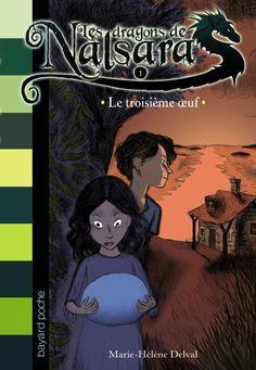 Les dragons de Nalsara, une série de romans de Marie-Hélène Delval, dès 8 ans.