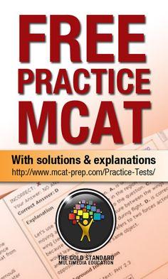 Free MCAT practice test, The Gold Standard MCAT Prep. GS MCATs ranked #2 in Best MCAT Practice Exams, next to AAMC practice tests. http://www.mcat-prep.com/Practice-Tests/